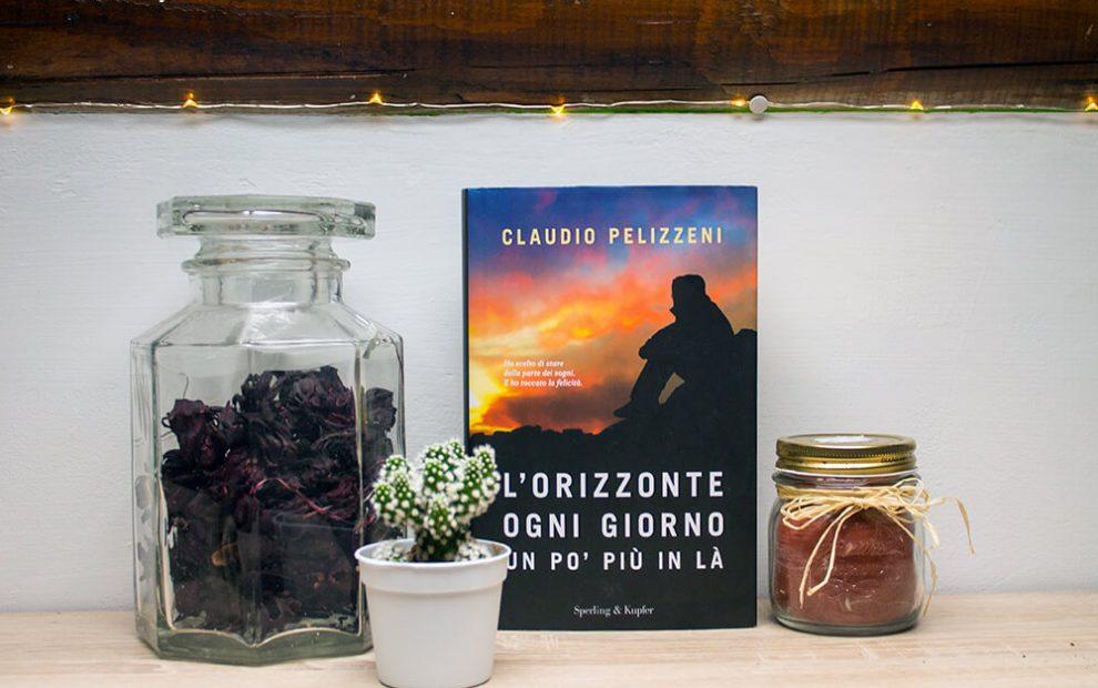 Claudio Pelizzeni - L'orizzonte ogni giorno un po' più in là